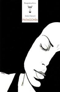 Patagonìa - Dario Falconi - Prospettivaeditrice